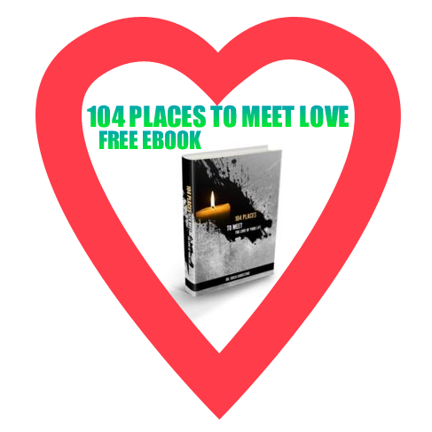 FREE EBOOK - 104 Places to Meet the Love of Your Life